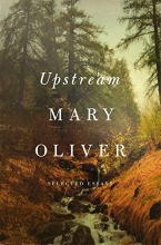 Upstream: Selected Essays