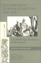 Handbook of European History, 1400-1600: Late Middle Ages, Renaissance, and Reformation