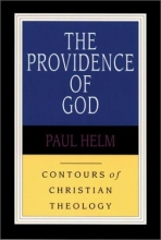 The Providence of God (Contours of Christian Theology)