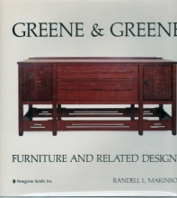 Greene and Greene: Furniture and Related Designs