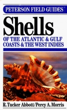 A Field Guide to Shells of the Atlantic and Gulf Coasts and the West Indies (The Peterson Field Guide Series)