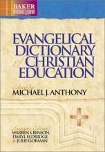 Evangelical Dictionary of Christian Education (Baker Reference Library)
