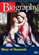 Biography - Mary of Nazareth