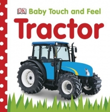 Baby Touch and Feel: Tractor (Baby Touch & Feel)