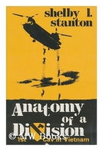 Anatomy of a Division: The 1st Cav in Vietnam