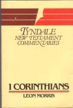 First Epistle of Paul to the Corinthians: An Introduction and Commentary (Tyndale New Testament Commentaries)