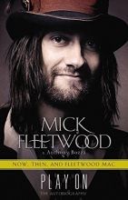 Play On: Now, Then, and Fleetwood Mac: The Autobiography