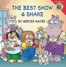 Little Critter: The Best Show & Share