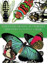 Seguy's Decorative Butterflies and Insects in Full Color (Picture Archives)
