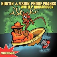 Huntin & Fishin Phone Pranks