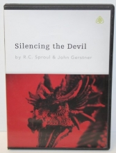 Silencing the Devil by R.C. Sproul & John Gerstner