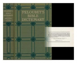 Peloubet's Bible dictionary,