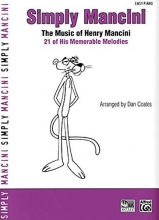 Simply Mancini: The Music of Henry Mancini -- 21 of His Memorable Melodies (Simply Series)
