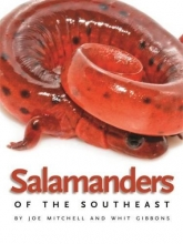 Salamanders of the Southeast (Wormsloe Foundation Nature Book Ser.)