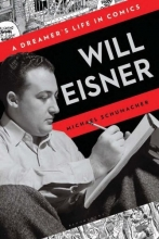 Will Eisner: A Dreamer's Life in Comics