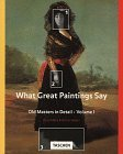 001: What Great Paintings Say: Vol. 1 (Big)