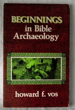 Beginnings in Bible archaeology