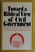 Toward a Biblical view of civil government
