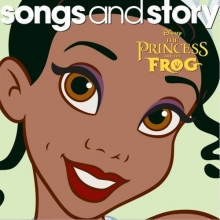 Songs And Story: Princess & The Frog