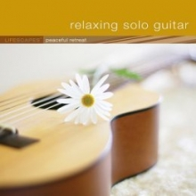 Relaxing Solo Guitar : Lifescapes Peaceful Retreat