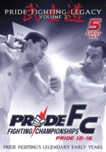 Pride Fighting Championships: Pride Fighting Legacy, Vol. 3 - Pride 12-16