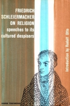 On Religion Speeches to Its Cultured Despisers (Torchbooks)