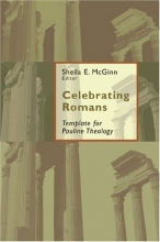 Celebrating Romans: Template For Pauline Theology