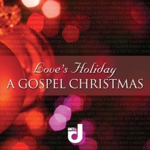 Love's Holiday: A Gospel Christmas