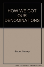 How we got our denominations: A primer on church history