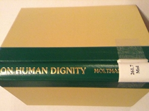 On Human Dignity (English and German Edition)