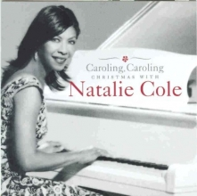 Caroling, Caroling - Christmas with Natalie Cole