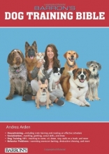 Barron's Dog Training Bible (Barron's Dog Bibles)
