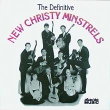 Definitive New Christy Minstrels