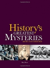 History's Greatest Mysteries: And the Secrets Behind Them