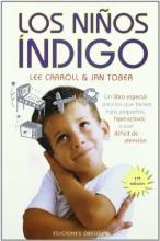 Los Ninos Indigo: Han Llegado los Ninos Nuevos (Spanish Edition)
