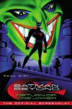Batman Beyond: Return of The Joker [The Official Screenplay]