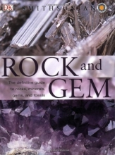 Rock and Gem: The Definitive Guide to Rocks, Minerals, Gems, and Fossils
