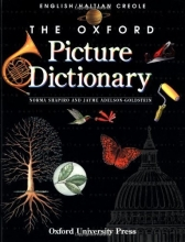 The Oxford Picture Dictionary: English-Haitian Creole Edition (The Oxford Picture Dictionary Program)