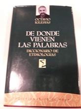 De Donde Vienen Las Palabras (Spanish Edition)