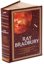 Ray Bradbury Leatherbound Edition - The Martian Chronicles, The Illustrated Man and The Golden Apples of the Sun
