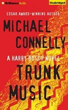 Trunk Music (Harry Bosch Series)