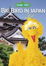 Sesame Street - Big Bird In Japan