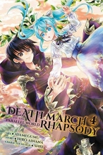 Death March to the Parallel World Rhapsody, Vol. 4 (manga) (Death March to the Parallel World Rhapsody (manga))