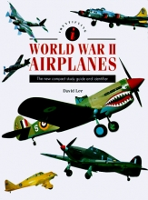 Identifying World War II Airplanes: The New Compact Study Guide and Identifier
