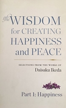 THE WISDOM FOR CREATING HAPPINESS AND PEACE PART 1:HAPPINESS