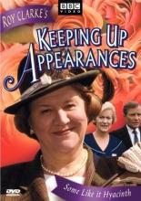Keeping Up Appearances - Some Like It Hyacinth