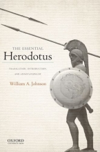 The Essential Herodotus: Translation, Introduction, and Annotations by William A. Johnson