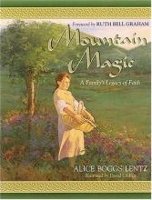 Mountain Magic: A Family's Legacy of Faith