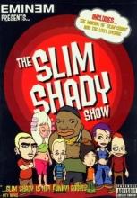 The Slim Shady Show - Eminem