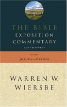 The Bible Exposition Commentary: Old Testament History (Old Testament Series)